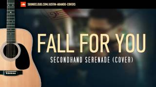 Fall For You - Secondhand Serenade (Acoustic Cover)