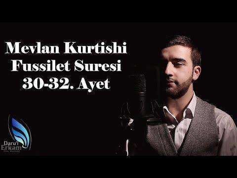 Mevlan Kurtishi - Fussilet Suresi 30-32. Ayet