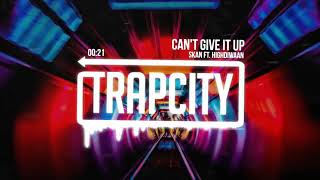 Fav trapcity [bassboosted] Can&#39t give it up [Skan ft. Highdiwaan] latest 2018