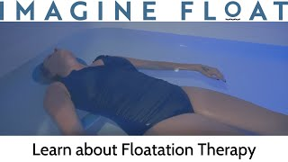 Imagine Float Floatation Therapy Overview Avon CT