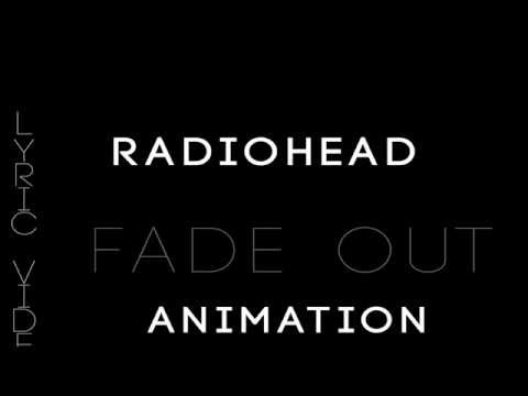 Radiohead (Street Spirit) Kinetic Typography