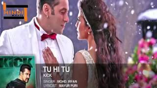 Hindi Songs 2014 Hits New Tu Hi Tu Kick Songs Indian Movies Songs 2014 New YouTube
