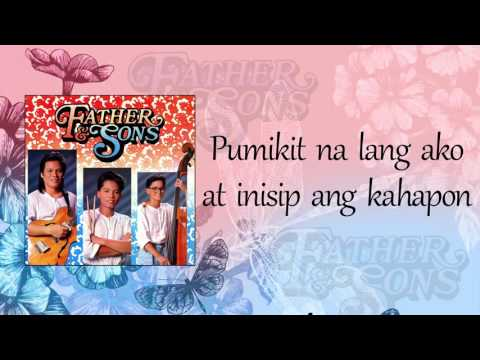 Father and Sons - Kahapon (Lyric Video)
