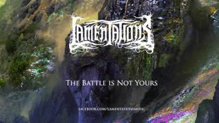 Lamentations - The Battle Is Not Yours