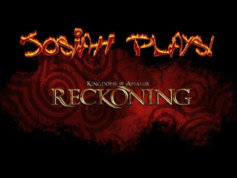 Kingdoms of Amalur: Reckoning - Josiah Plays! - Part 16 [Twitch Stream]