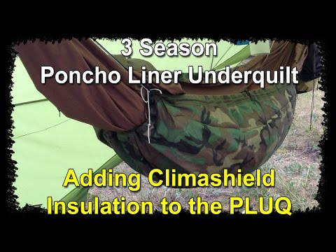 """How to add insulation to a """"PLUQ"""" Poncho Liner Underquilt for 3 Season Hammock Camping"""