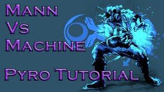 Team Fortress 2 Mann Vs Machine (Pyro Guide)