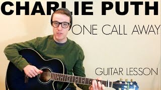 Charlie Puth - One Call Away | Easy Guitar Lesson