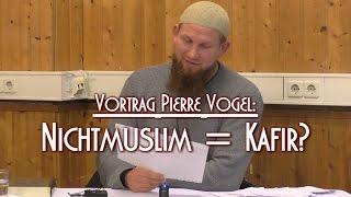 NICHTMUSLIM = KAFIR? mit Pierre Vogel am 01.01.2016 in Braunschweig