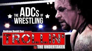 Trollin' - Undertaker Parody