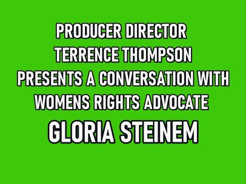 Equal Rights for Women with Gloria Steinem  - Historical Reference