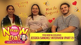 Push Now Na Exclusive: Get to know Jessica Sanchez' supportive boyfriend
