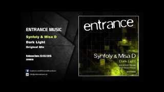 ENTM030 - Synfoly & Misa D - Dark Light (Original Mix)