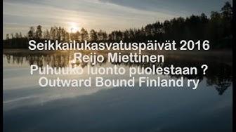 """Reijo Miettinen """"Puhuuko luonto puolestaan"""""""