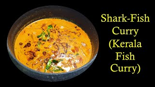 Shark Meen Curry -Thrissur Style  മൻ കറ  Episode 49