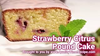 Strawberry Citrus Pound Cake