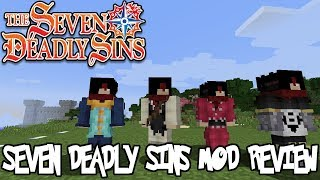 WIELD THE POWER OF THE SEVEN DEADLY SINS! || Minecraft Seven Deadly Sins Mod Review