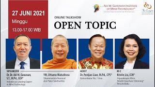 'Open Topic' Online Talkshow bersama Bhikkhu Uttamo Mahāthera & Adi W. Gunawan