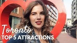 Toronto's Top 5 Most Unique Attractions