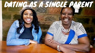 DATING AS A SINGLE PARENT || WHEN TO INTRODUCE YOUR CHILD || DOS AND DONT'S || JENNIFER MWANGI