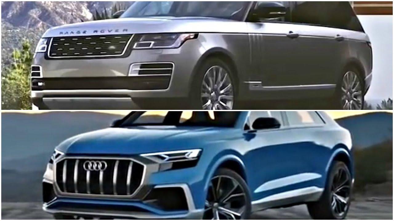 Range Rover Sv Autobiography 2018 Vs Audi Q8 New Full Review Interior Exterior