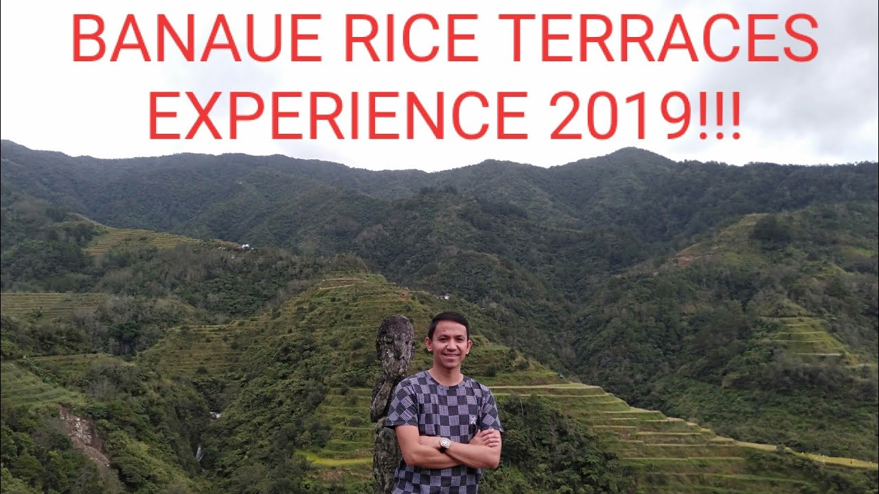BANAUE Philippines Experience 2019. Amazingly beautiful! GRABE SA GANDA!