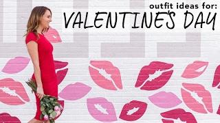 Valentines Day Lookbook