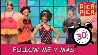 Pica-Pica - Follow Me y muchas más... (30 minutos)