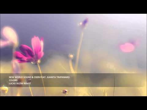 New World Sound & Osen Feat. Juanita Timpanaro - Colors (Lucas Silow Remix)