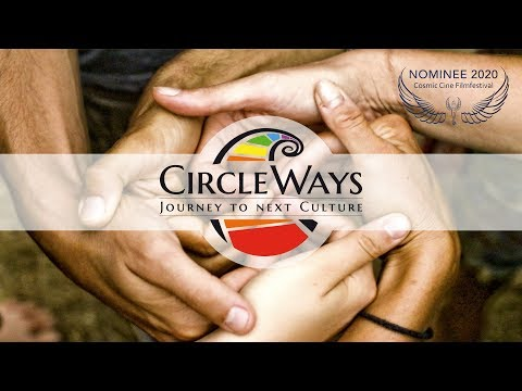 CircleWays - Journey To Next Culture - Offizieller Trailer