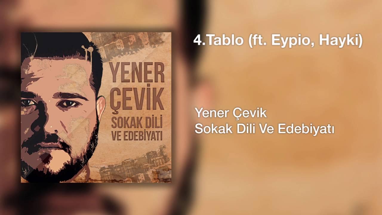 Download Yener Çevik - Tablo | feat. Eypio, Hayki ( Prod. Nasihat )