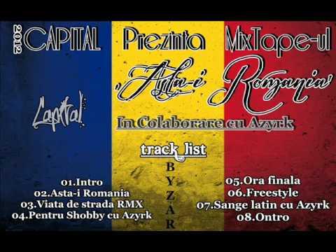 Capital-Colaj MixTape Asta'i Romania 2012