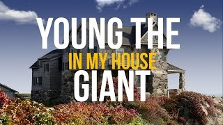 Young The Giant -  In My Home