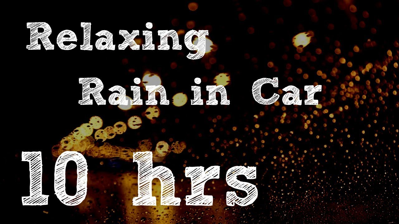 Black screen 10 hours Rain on Car relaxation sound yoga meditation sleep reduce stress 車子下雨背景聲音