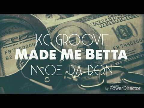 MPR KC Groove - Made Me Betta Feat. Diego MoneyBag$