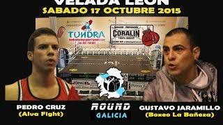 LEON 10/15 Gustavo Jaramillo -vs- Pedro Cruz