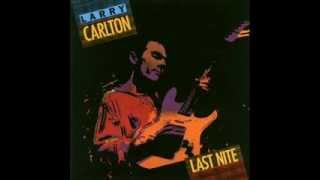 Larry Carlton - Last Nite ( full album ) ( 1986 )