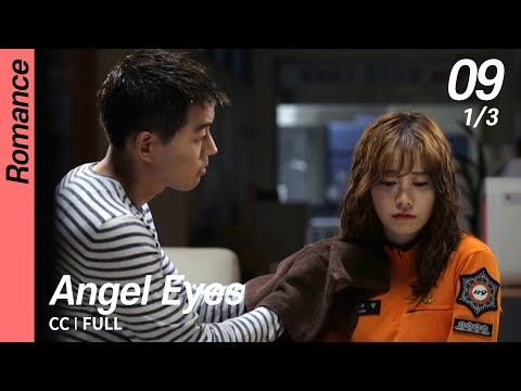 [CC/FULL] Angel Eyes EP09 (1/3) | 엔젤아이즈