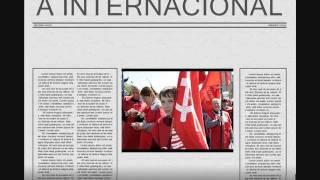 A Internacional - The Internationale - versão portuguesa / portuguese version
