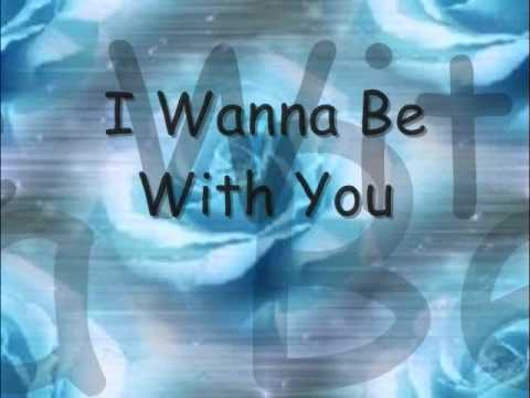 Mandy Moore - I Wanna Be With You (With Lyrics)