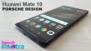 Huawei Mate 10 PORSCHE DESIGN Unboxing and Full Review