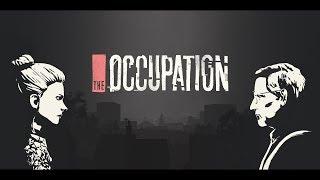 The Occupation  Первый взгляд