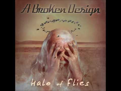A Broken Design - Halo Of Flies (Full EP 2017)