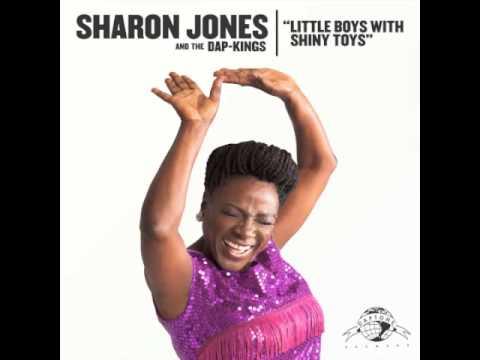 "Sharon Jones & The Dap-Kings ""Little Boys with Shiny Toys"""