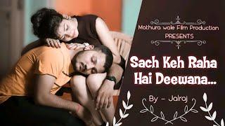 Sach Keh Raha Hai Deewana   #unplugged cover song   Maadhyam   DEEPAK & DIA
