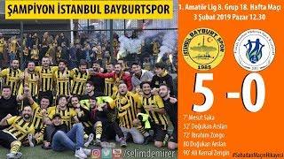 Şampiyon İstanbul Bayburtspor (Sarıyer FSM Küme Düştü)