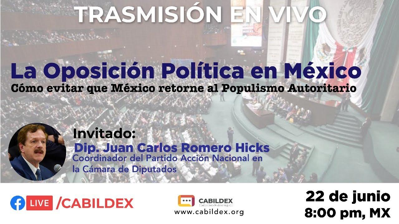 Cabildex Live: La Oposición Política en México