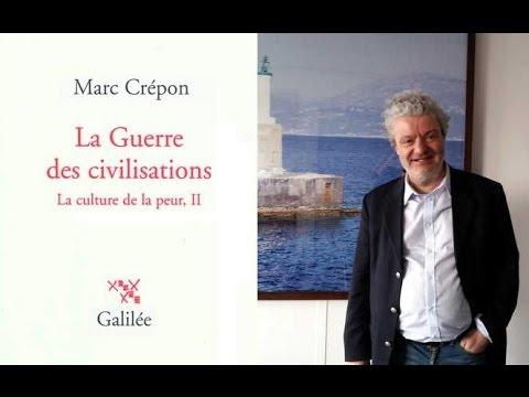 Y a-t-il un choc des civilisations? Marc Crépon (France Culture, 2016)