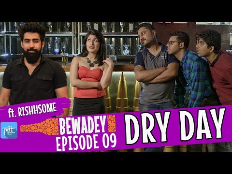 PDT Bewadey | S01E09 | Dry Day | Indian Web Series | Johnny | Pradhan | Gaba | Raftaar | Darubaba