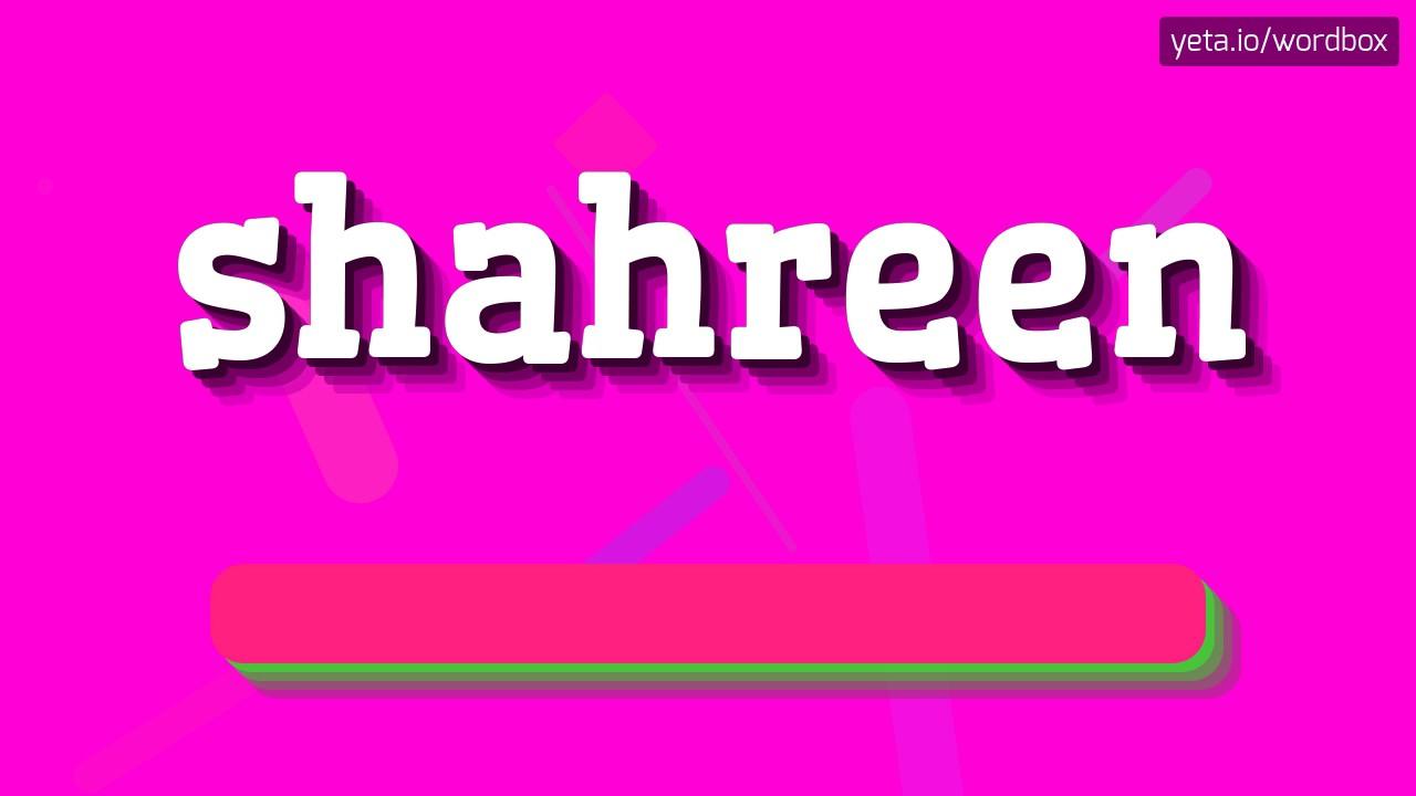 shahreen name